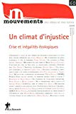 Un climat d'injustice