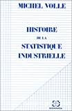 Histoire de la statistique industrielle