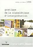 Pratique de la signalétique d'interprétation