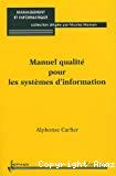 Manuel qualité pour les systèmes d'information