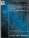 Ecologie et biogéographie des forêts du bassin méditerranéen