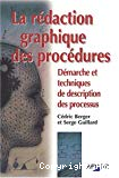 La rédaction graphique des procédures : démarche et techniques de description des processus