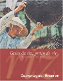 Grain de riz, grain de vie