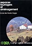 Espaces fourragers et aménagement : le cas des Hautes Vosges