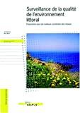 Surveillance de la qualité de l'environnement littoral