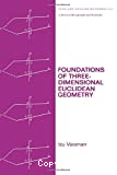 Foundations of Three-Dimensional Euclidean Geometry