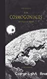 Les cosmogoniales