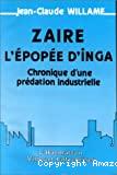 Zaïre, l'épopée d'Inga. Chronique d'une prédation industrielle
