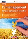 L'aménagement foncier agricole, forestier et environnemental