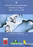 Retombées atmosphériques humides en France entre 1993 et 1998