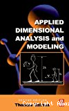 Applied dimensional analysis and modeling.