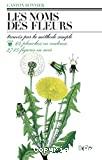 Les noms des fleurs trouvés par la méthode simple