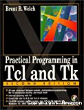 Practical programming in Tcl and Tk.