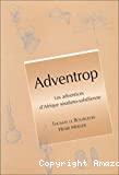 Adventrop : les adventices d'Afrique soudano-saharienne