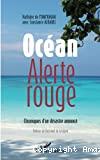 Océan, alerte rouge