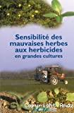 Sensibilité des mauvaises herbes aux herbicides en grandes cultures