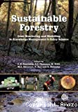 Sustainable forestry : from monitoring and modelling to knowledge management and policy science.