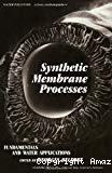 Synthetic membrane processes. Fundamentals and water applications.