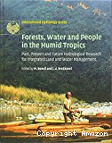 Forests, water, and people in the humid tropics: past, present, and future hydrological research for intergrated land and water management