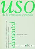 Uso de la gramatica española - Elemental
