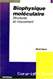 Biophysique moléculaire