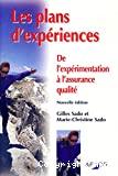 Les plans d'expériences : de l'expérimentation à l'assurance qualité