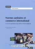 Normes sanitaires et commerce international