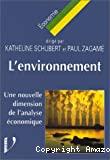 L'environnement : une nouvelle dimension de l'analyse économique