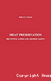 Meat preservation. Preventing losses and assuring safety.