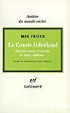 Le Comte Oderland. Histoire atroce et morale en douze tableaux