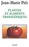 Plantes et aliments transgéniques