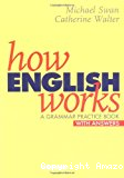 How english works : a grammar practice bok with answers