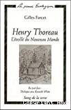 Henry Thoreau : l'éveillé du Nouveau Monde