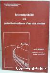Les coups de bélier et la protection des réseaux d'eau sous pression