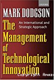 The management of technological innovation. An international and strategic approach.