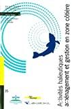 Activités halieutiques, aménagement et gestion en zone côtière