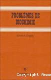 Problèmes de biochimie.