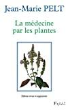 La médecine par les plantes.