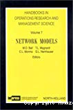 Handbooks in operations research and management science. Vol. 7 : Network models.