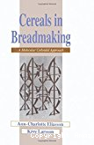 Cereals in breadmaking. A molecular colloidal approach.
