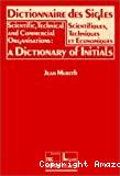 Dictionnaire des sigles scientifiques, techniques et économiques.