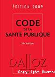 Code de la santé publique. 23ème édition