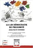 La loi démocratie de proximité: analyse et synthèse.