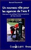 Un nouveau rôle pour les agences de l'eau ?