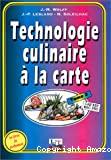 Technologie culinaire à la carte. Tome 2 : CAP-BEP.