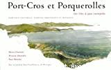 Port-Cros et Porquerolles : habitats naturels, espèces protégées et paysages.
