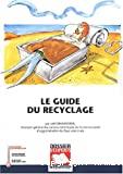 Le guide du recyclage