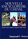 Nouvelle encyclopédie du cheval