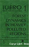 Forest dynamics in heavily polluted regions. Report n° 1 of the IUFRO task force on environmental change.