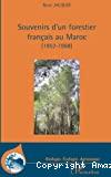 Souvenirs d'un forestier français au Maroc (1952-1968)